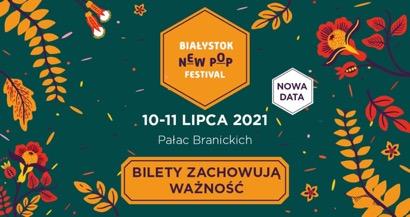 Białystok New Pop Festival 2020 odbędzie się!