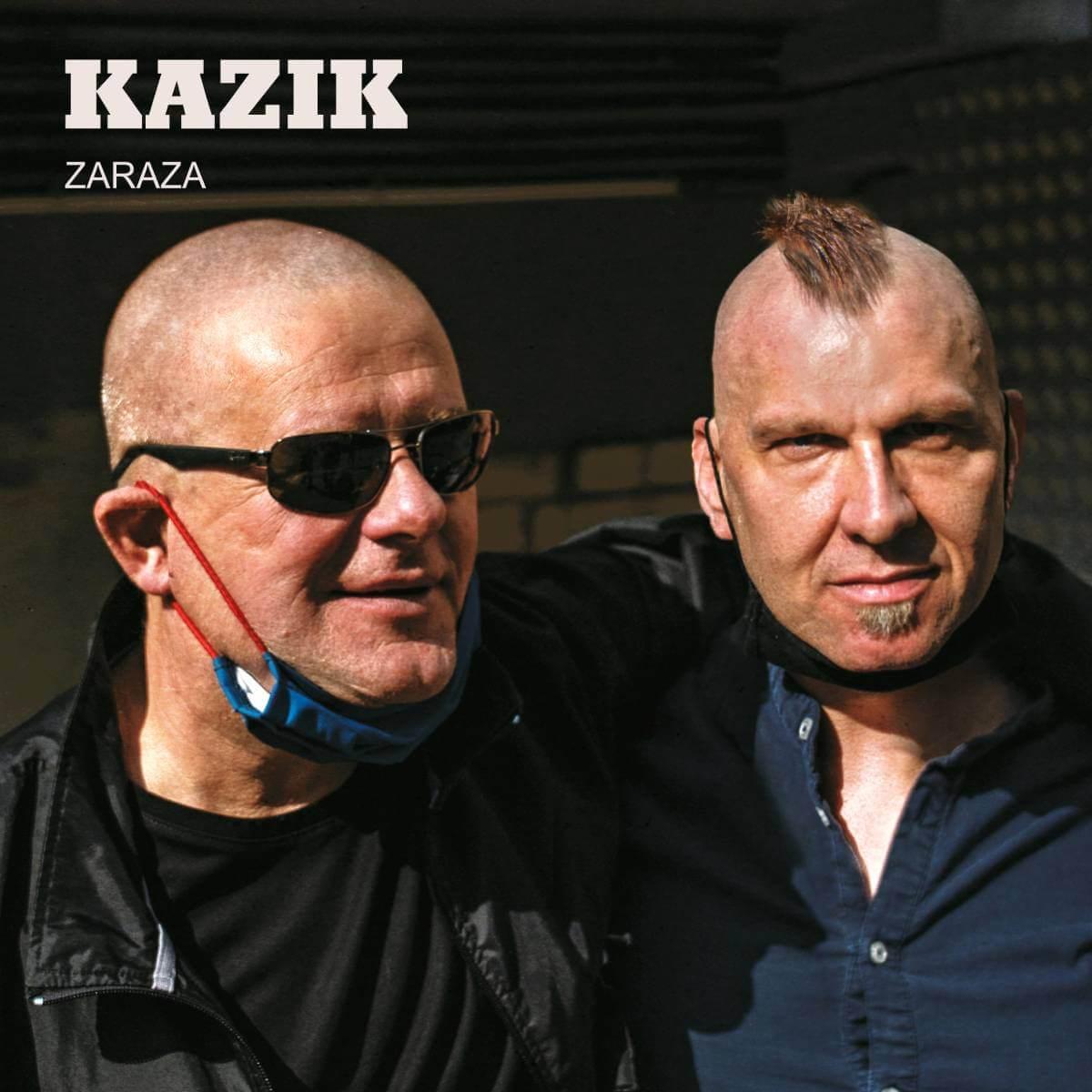 Premiera Zarazy Kazika
